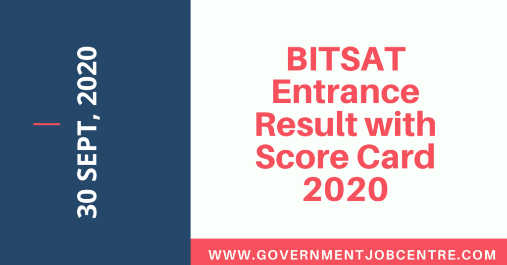 BITSAT Entrance Result with Score Card 2020