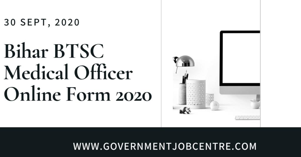 Bihar BTSC Medical Officer Online Form 2020