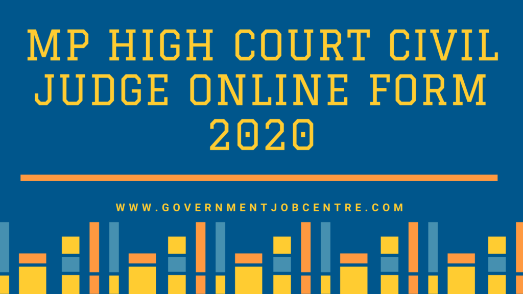 MP High Court Civil Judge Online Form 2020