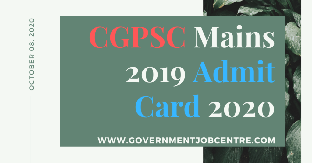 CGPSC Mains 2019 Admit Card 2020
