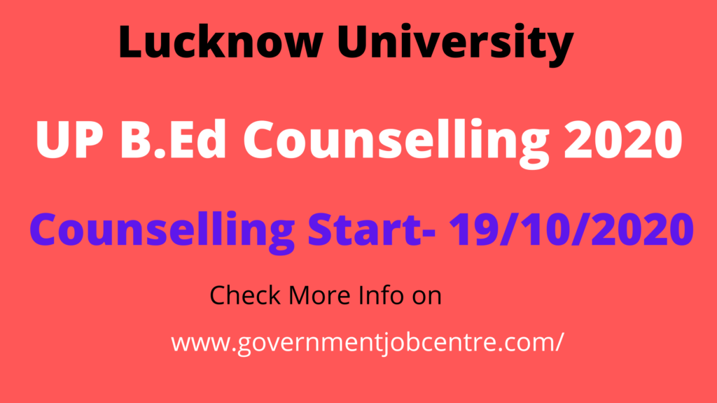 UP B.Ed Counselling Schedule2020