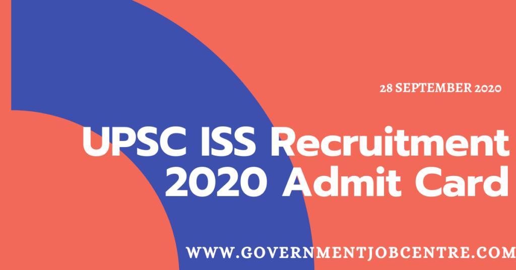 UPSC ISS Recruitment 2020 Admit Card