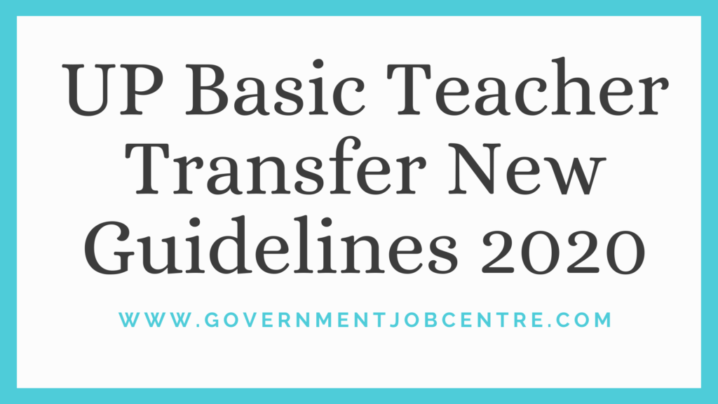 UP Basic Teacher Transfer New Guidelines 2020