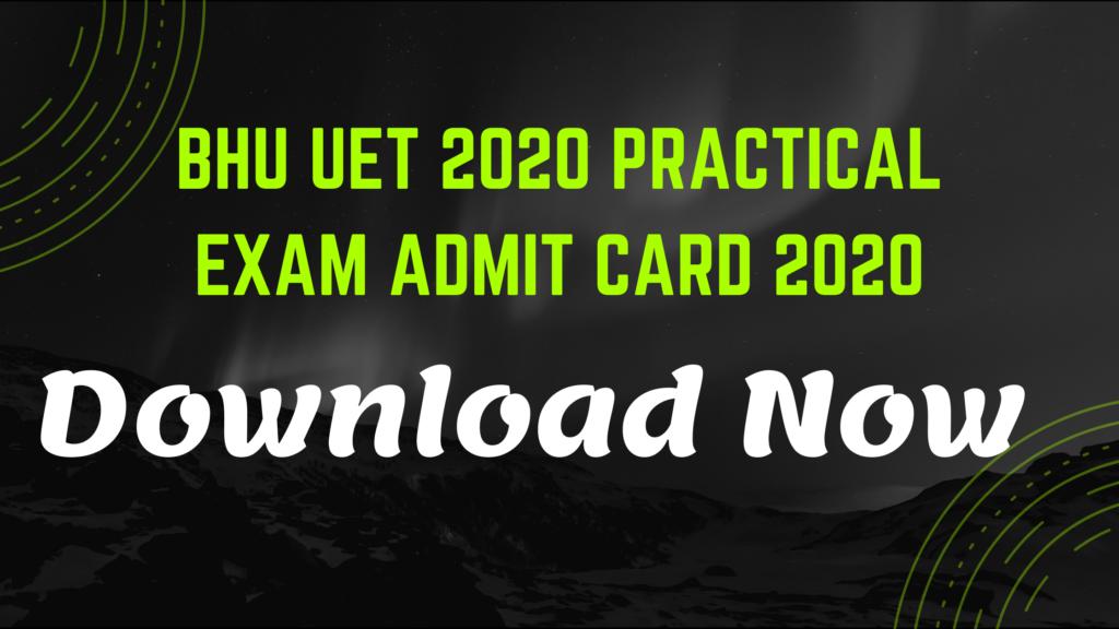 BHU UET Practical Exam Admit Card 2020