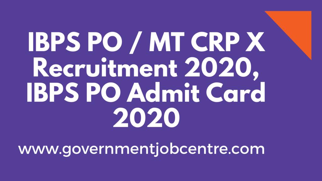 IBPS PO / MT CRP X Recruitment 2020, IBPS PO Admit Card 2020