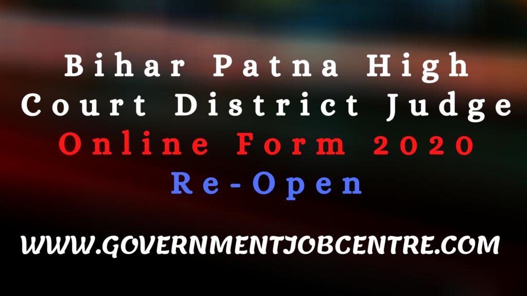 Bihar Patna High Court District Judge Online Form 2020 Re-Open