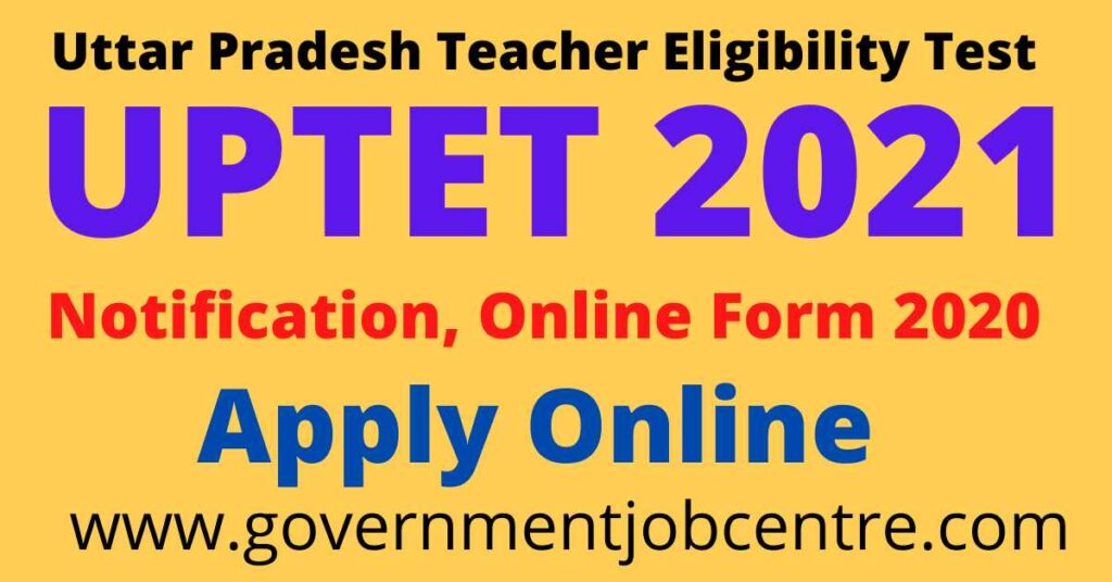UPTET 2021 Online Application Form