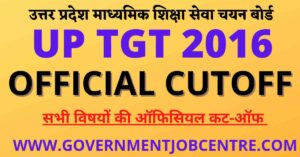 UP TGT 2016 All Subject Official Cutoff